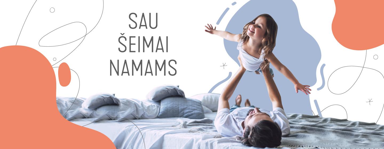 SAU-ŠEIMAI-NAMAMS